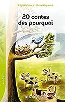 20 cuentos de los porques/ 20 Why Stories (Spanish Edition) 2841178609 Book Cover