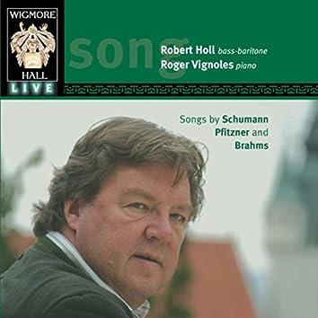 Schumann, Pfitzner & Brahms (Wigmore Hall Live)