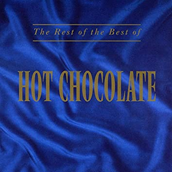 The Rest of the Best of Hot Chocolate