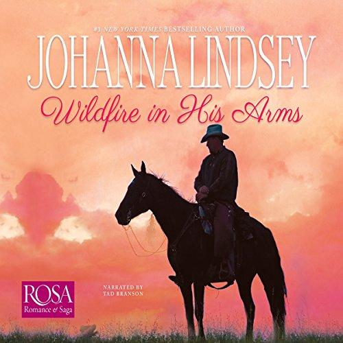 Wildfire in His Arms                   De :                                                                                                                                 Johanna Lindsey                               Lu par :                                                                                                                                 Tad Branson                      Durée : 11 h et 2 min     Pas de notations     Global 0,0