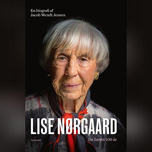 Lise Nørgaard: De første 100 år Titelbild
