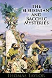 The Eleusinian and Bacchic Mysteries illustrated (English Edition)