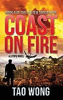Coast on Fire: A LitRPG Apocalypse: The System Apocalypse: Book 5