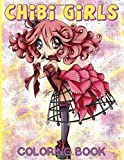 Chibi Girls Coloring Book: Nice Coloring Books For Adults Chibi Girls Anxiety