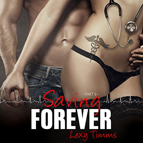 Couverture de Saving Forever, Part 6