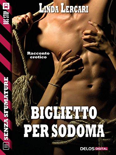 Biglietto per Sodoma: Il Guinzaglio 2 (Senza sfumature)