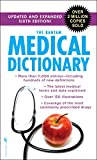 The Bantam Medical Dictionary, Sixth Edition: Updated and Expanded Sixth Edition - Laurence Urdang
