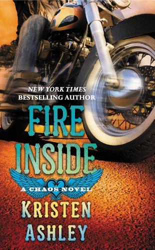 Fire Inside: A Chaos Novel (The Chaos Series Book 2)