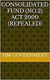 Consolidated Fund (No.2) Act 2000 (repealed) (English Edition)