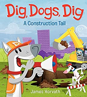 Best dig dogs dig a construction tail Reviews