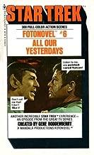 All Our Yesterdays (Star Trek Fotonovel, No. 6)