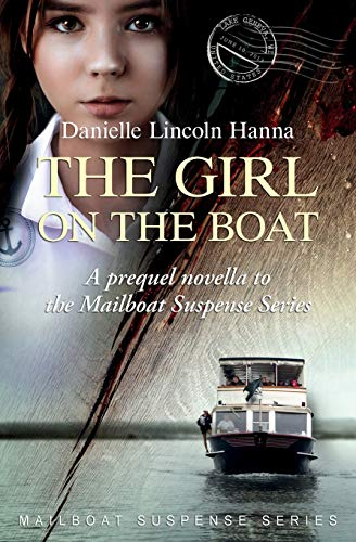 The Girl on the Boat: A prequel novella to the Mailboat Suspense Series