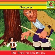 Gulliver und die Reise zu den Riesen