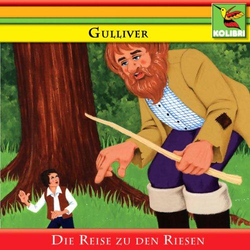 Gulliver und die Reise zu den Riesen audiobook cover art