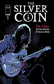 The Silver Coin #1 by [Chip Zdarsky, Michael Walsh]