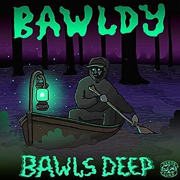Bawls Deep