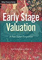 Early Stage Valuation: A Fair Value Perspective (Wiley Finance)