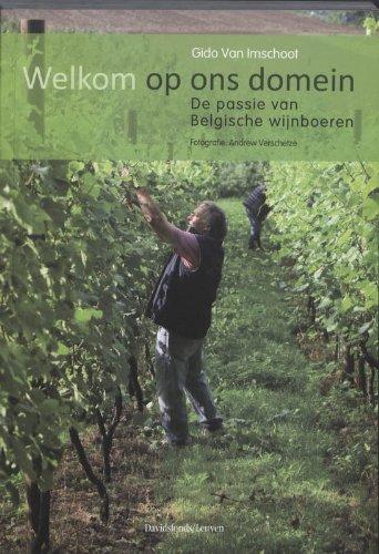 Welkom op ons domein: de passie van Belgische wijnboeren