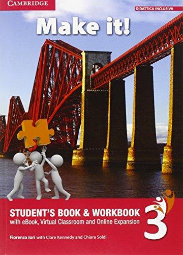 Make it! Student's book-Workbook-Companion book. Per la Scuola media. Con e-book. Con espansione online (Vol. 3)