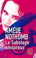Le Sabotage Amoureux (Ldp Litterature)