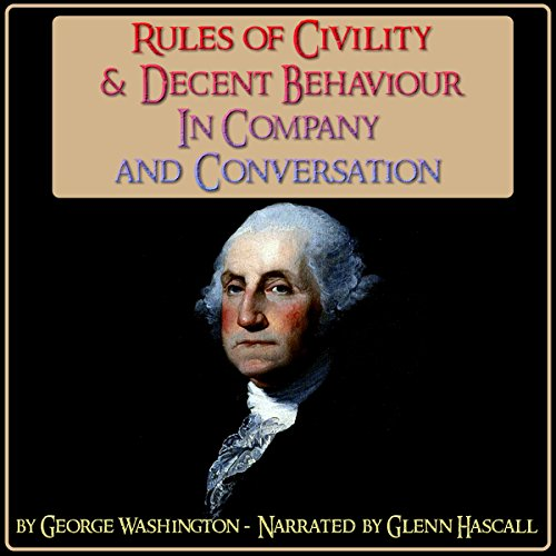 Rules of Civility & Decent Behaviour in Company and Conversation audiobook cover art