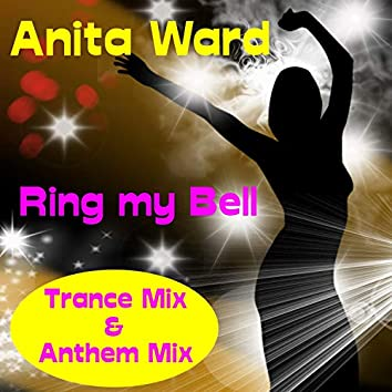Ring My Bell (Trance Mix)