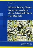 Biomecanica y bases neuromusculares de la activida