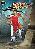 Supa Strikas - Dry Spell : Sports Illustrated Kids Graphic Novels - Comics for Children - Soccer Comics for Kids (Supa Strikas Kick Off Book 2) (English Edition)