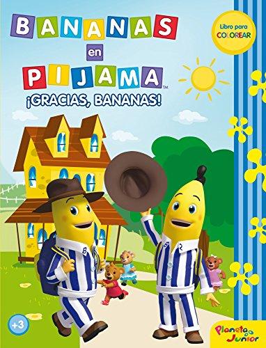 Bananas en pijama. ¡Gracias, Bananas!: Libro para colorear