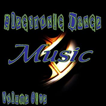 Electronic Dance Music Vol. Five