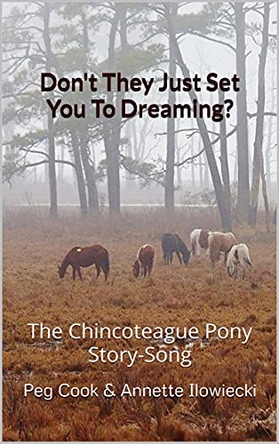 Don't They Just Set You To Dreaming: The Chincoteague Pony Story-Song (English Edition)