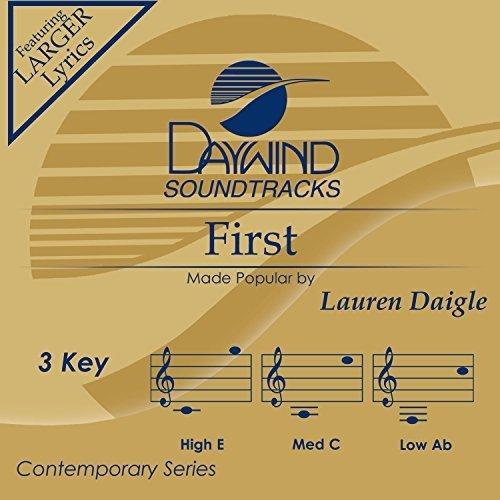 First by Lauren Daigle (2015-05-19?