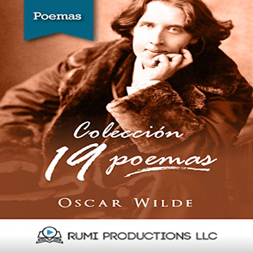 Colección Oscar Wilde. 19 Poemas [Oscar Wilde Collection: 19 Poems] audiobook cover art