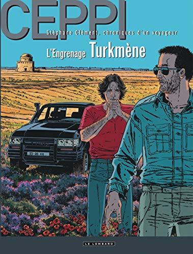 Stéphane Clément - tome 12 - L'Engrenage turkmène