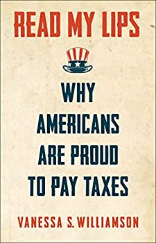 Read My Lips  Why Americans Are Proud to Pay Taxes
