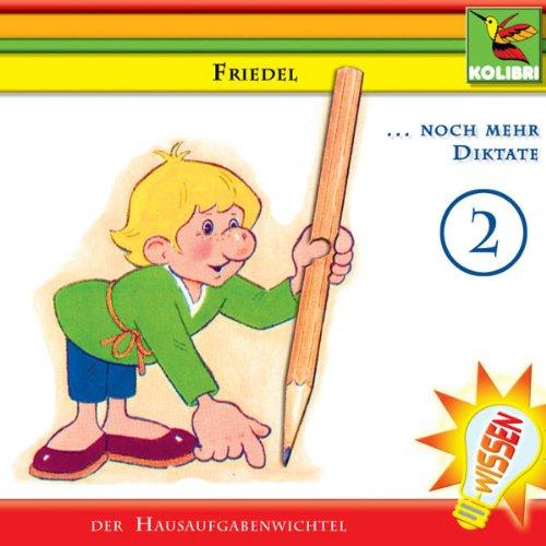 Noch mehr Diktate (Friedel der Hausaufgabenwichtel 2) Titelbild
