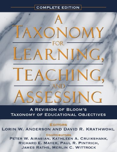 Compare Textbook Prices for A Taxonomy for Learning, Teaching, and Assessing: A Revision of Bloom's Taxonomy of Educational Objectives, Complete Edition Complete Edition ISBN 9780321084057 by Anderson, Lorin W.,Krathwohl, David R.,Airasian, Peter W.,Cruikshank, Kathleen A.,Mayer, Richard E.,Pintrich, Paul R.,Raths, James,Wittrock, Merlin C.