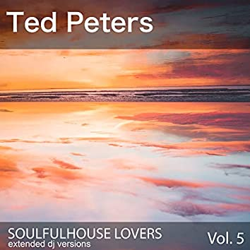 Soulfulhouse Lovers, Vol. 5 (Extended DJ Versions)