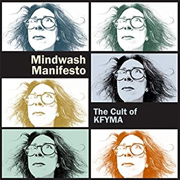 Mindwash Manifesto