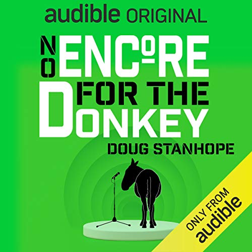 No Encore for the Donkey — Doug Stanhope