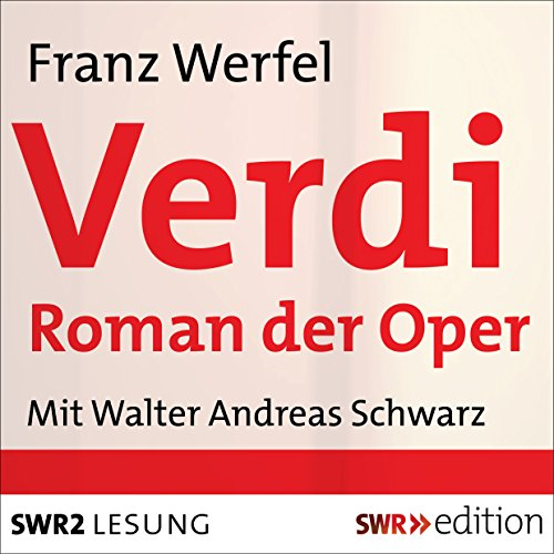 Verdi: Roman der Oper audiobook cover art