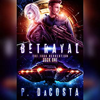 Betrayal     Girl from Above, Book 1              By:                                                                                                                                 Pippa DaCosta                               Narrated by:                                                                                                                                 Jeff Hays                      Length: 5 hrs and 9 mins     8 ratings     Overall 4.5