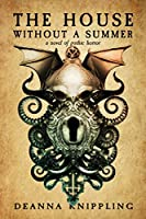 The House Without a Summer: A Novel of Gothic Horror