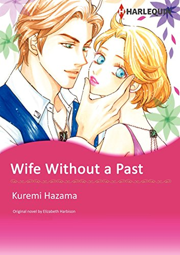 Wife Without A Past: Harlequin comics (English Edition)