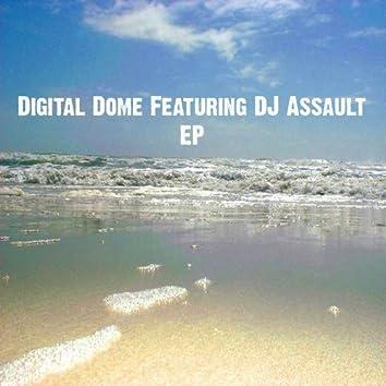 Digital Dome Featuring DJ Assault EP