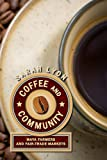 Coffee and Community: Maya Farmers and Fair-Trade Markets