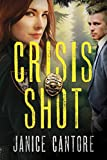 Crisis Shot (The Line of Duty Book 1)
