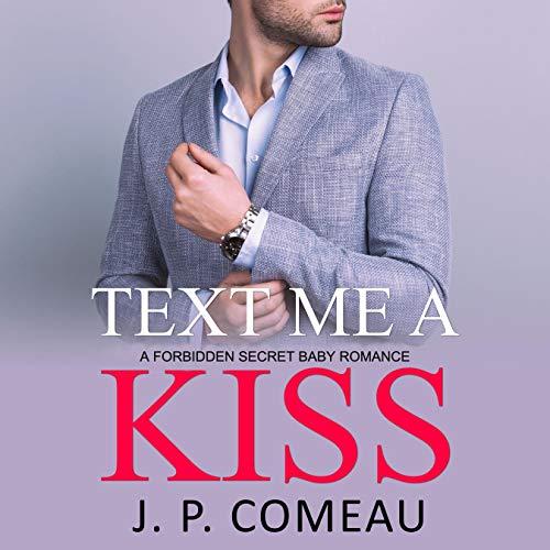 Text Me a Kiss (A Forbidden Romance) audiobook cover art