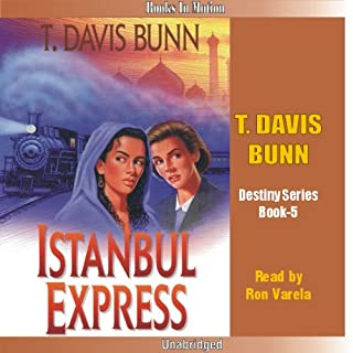 Istanbul Express     Destiny, Book 5              By:                                                                                                                                 T. Davis Bunn                               Narrated by:                                                                                                                                 Ron Verela                      Length: 4 hrs and 48 mins     7 ratings     Overall 4.1