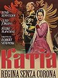 Katia, regina senza corona